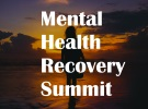 2017 Mental Health Recovery Summit