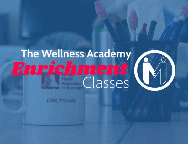 Wellness Academy Enrichment: Learning to Love Yourself - Session 1