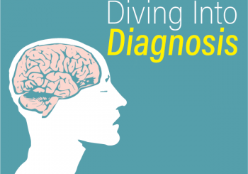 Diving Into Diagnosis Speaker Series