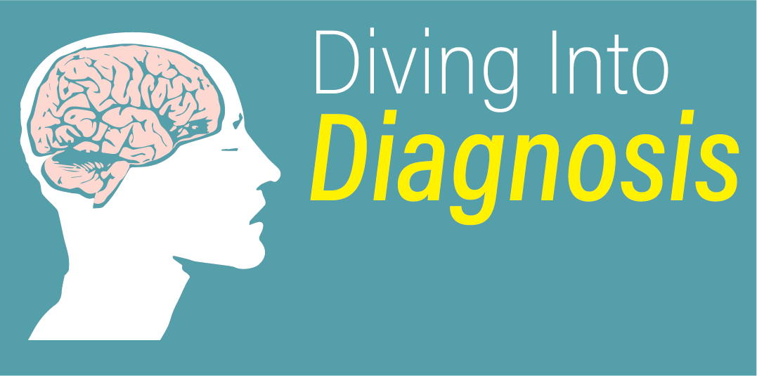 Diving Into Diagnosis