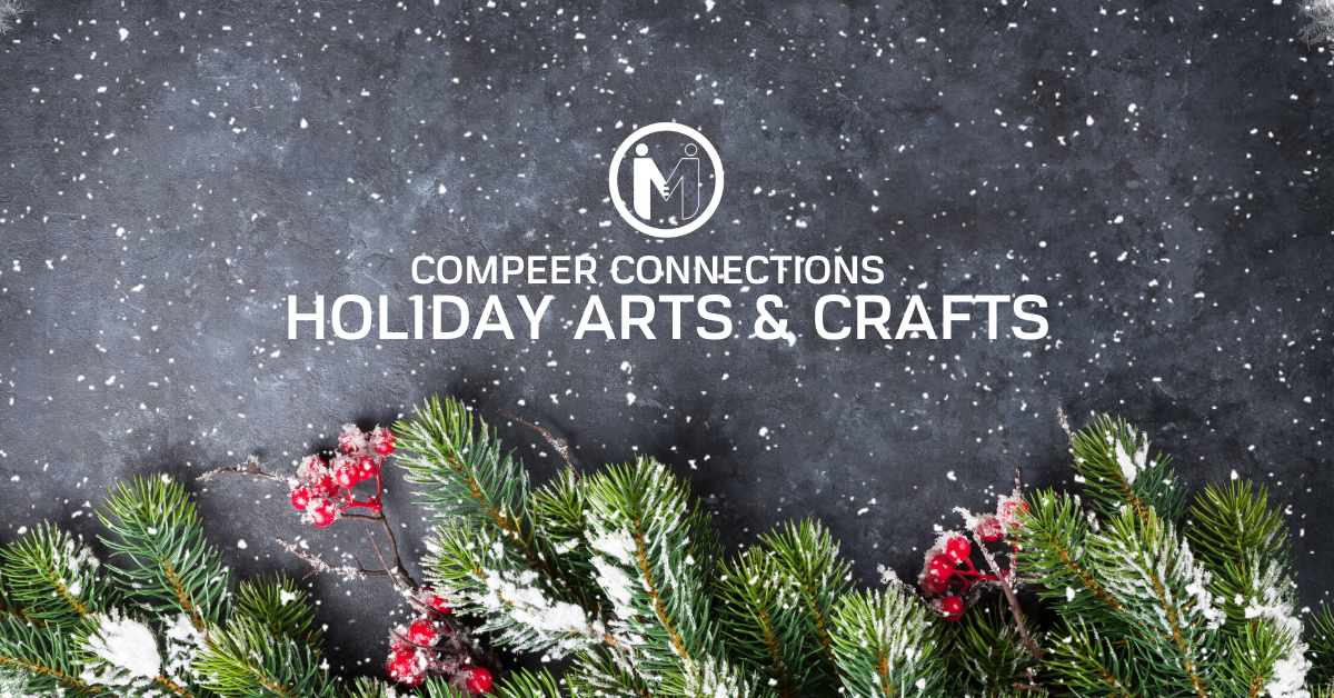 Compeer Connections: Holiday Arts & Crafts