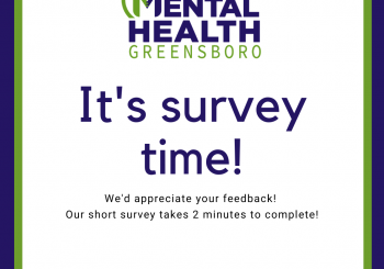 Mental Health Greensboro Survey Time!