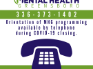 Orientation & Peer Support Available By Telephone During COVID-19 Closing.