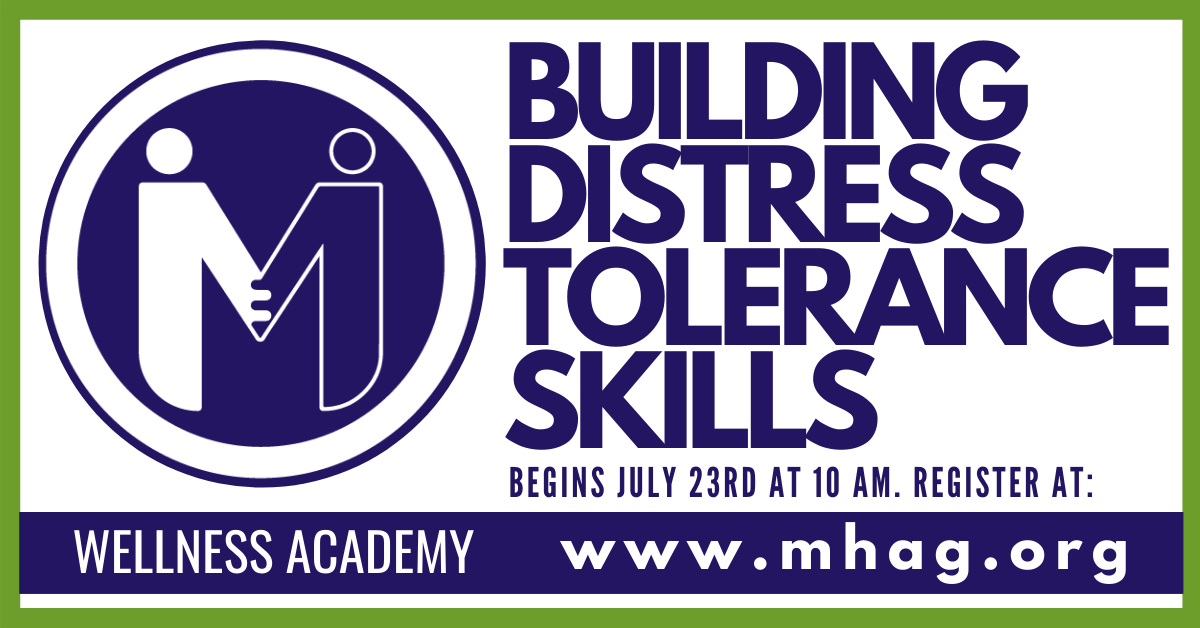 Wellness Academy: BUILDING DISTRESS TOLERANCE SKILLS - Session 1
