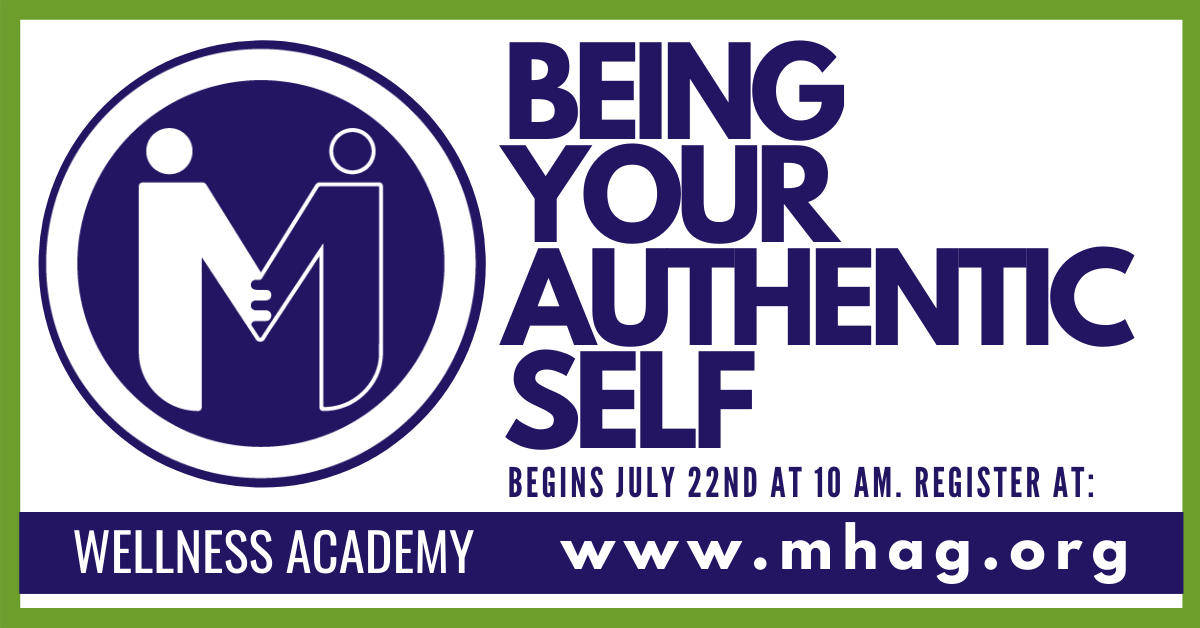 Mental Health Greensboro Wellness Academy class Being Your Authentic Self begins July 22nd