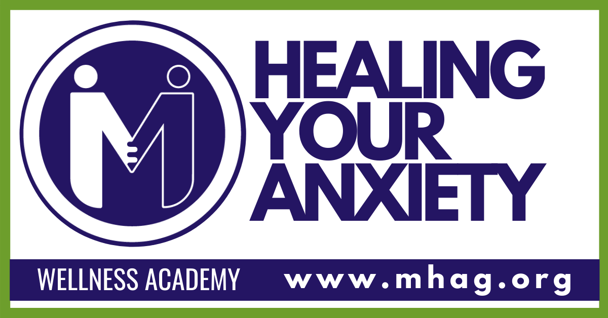 Wellness Academy: Healing Your Anxiety - Session 1- IN PERSON