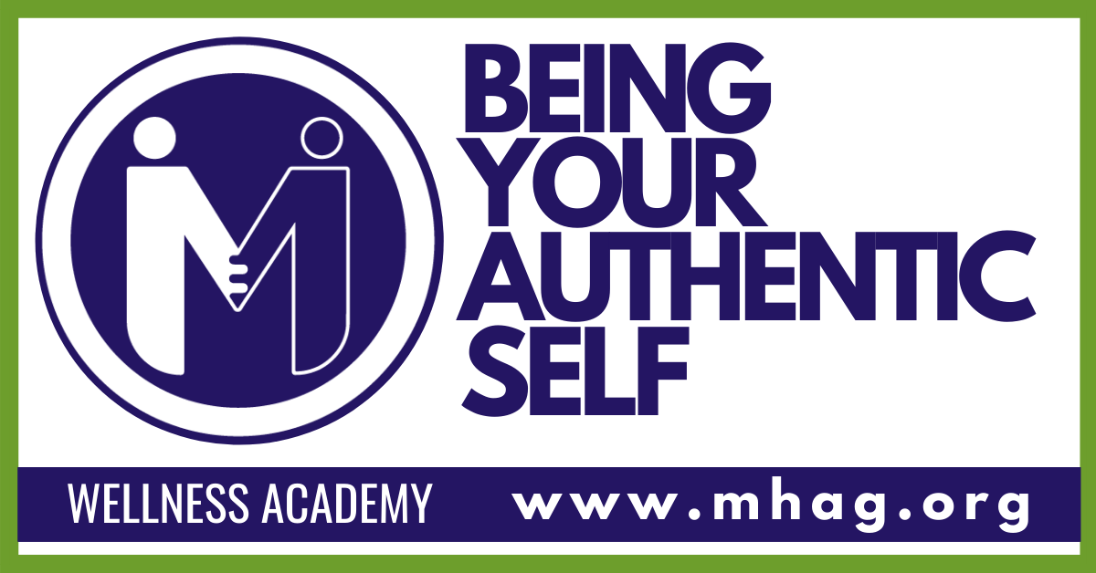 Wellness Academy: BEING YOUR AUTHENTIC SELF - Session 1- IN PERSON